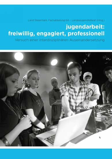 Titelseite Buch jugendarbeit:freiwillig, engagiert, professionell